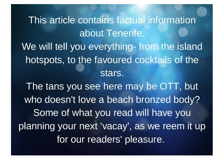 The only way is Tenerife